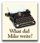 What did Mike write?